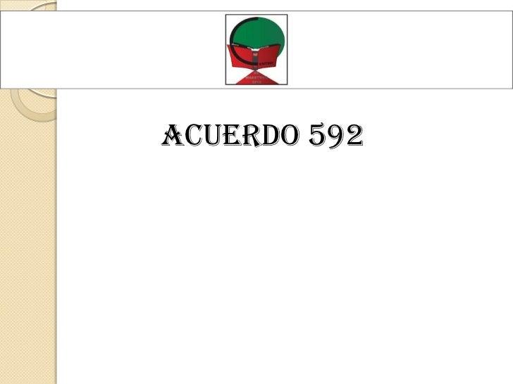 Acuerdo 592