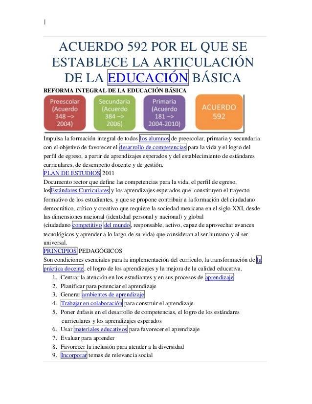 |  ACUERDO 592 POR EL QUE SE ESTABLECE LA ARTICULACIÓN DE LA EDUCACIÓN BÁSICA REFORMA INTEGRAL DE LA EDUCACIÓN BÁSICA  Imp...