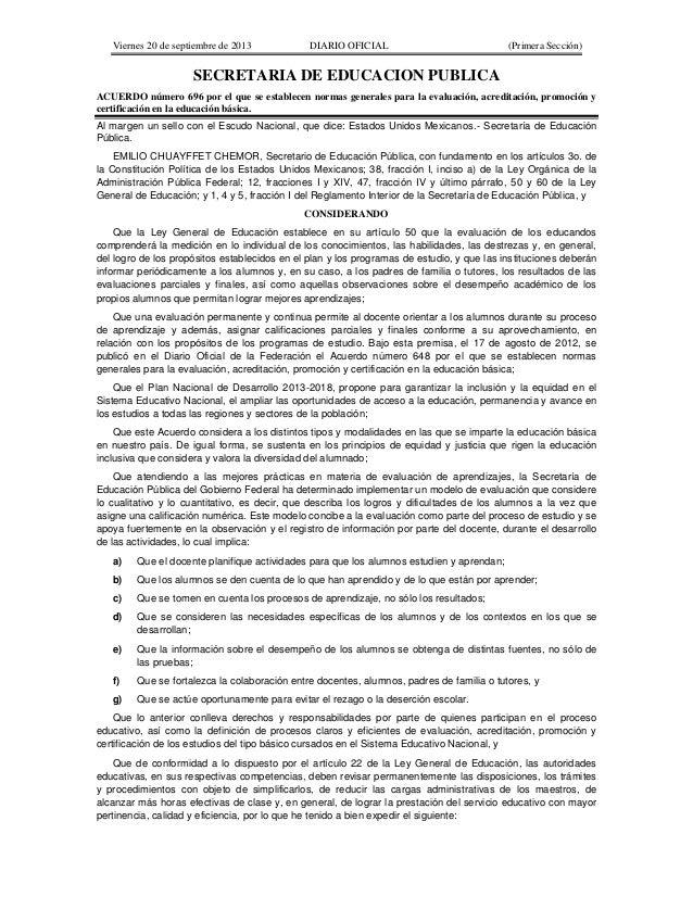 Viernes 20 de septiembre de 2013 DIARIO OFICIAL (Primera Sección) SECRETARIA DE EDUCACION PUBLICA ACUERDO número 696 por e...