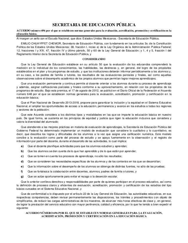 SECRETARIA DE EDUCACION PÚBLICA ACUERDO número 696 por el que se establecen normas generales para la evaluación, acreditac...