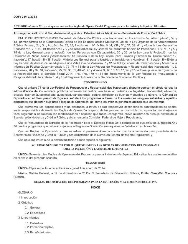 DOF: 28/12/2013 ACUERDO número 711 por el que se emiten las Reglas de Operación del Programa para la Inclusión y la Equida...