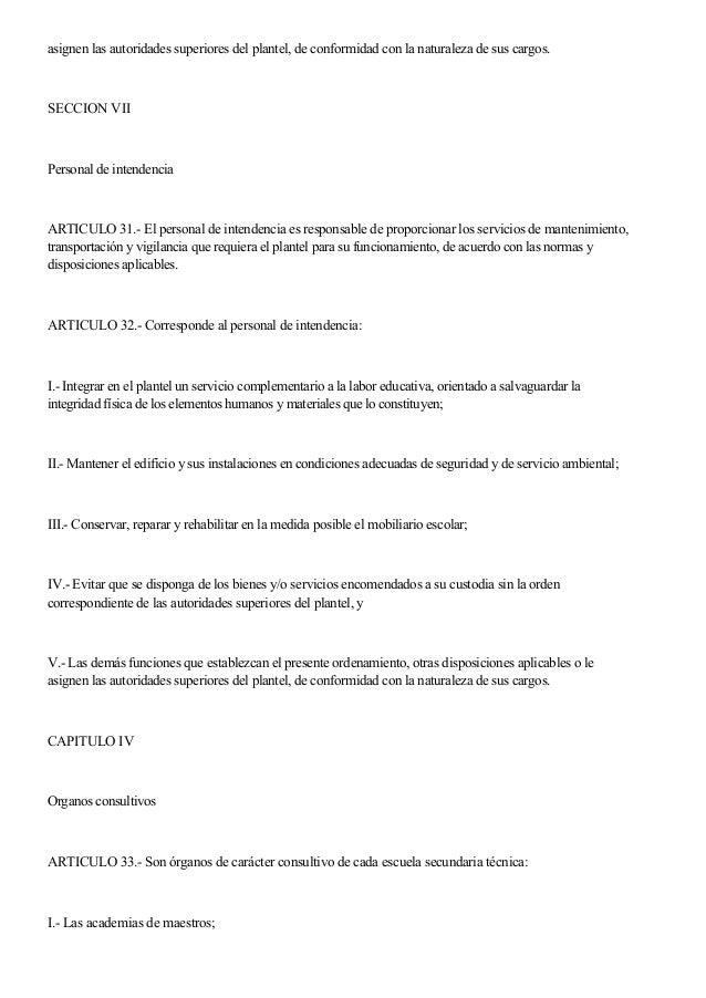 asignen las autoridades superiores del plantel, de conformidad con la naturaleza de sus cargos. SECCION VII Personal de in...