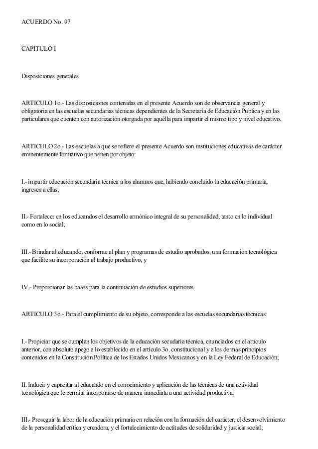 ACUERDO No. 97 CAPITULO I Disposiciones generales ARTICULO 1o.- Las disposiciones contenidas en el presente Acuerdo son de...