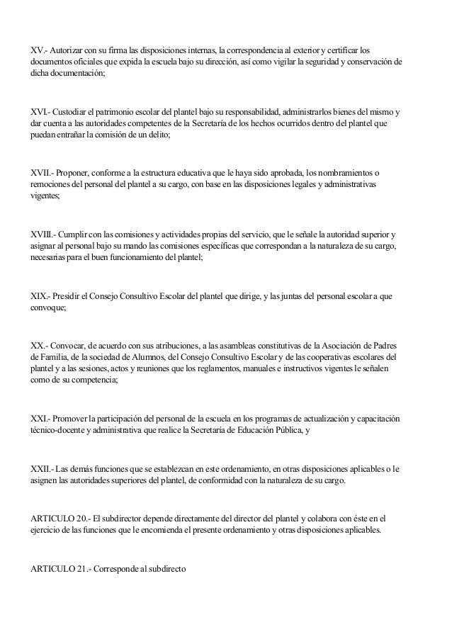 XV.- Autorizar con su firma las disposiciones internas, la correspondencia al exterior y certificar los documentos oficial...