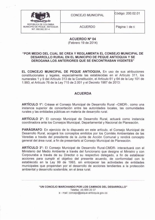 REPÜBLICA DE COLOIVIBIA I,IUNICIPIO DE PEQUE, ANTIOQUIA NlTr 890.982.301-4 CONCEJO MUNICIPAL Código: 200.02.01 ACUERDO Pág...
