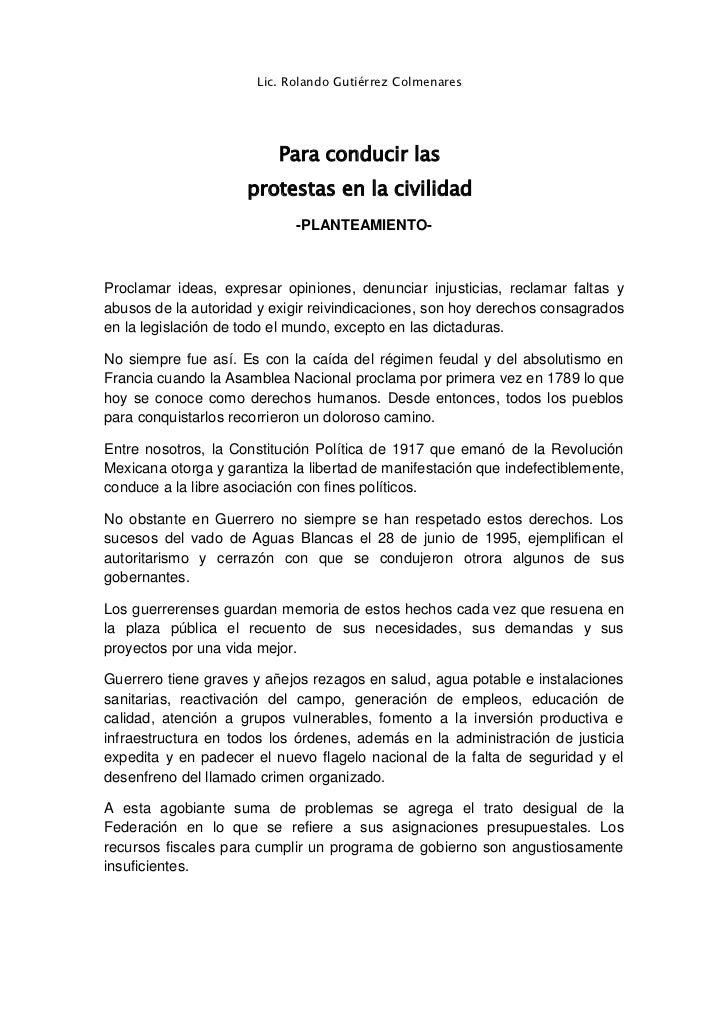 Lic. Rolando Gutiérrez Colmenares                          Para conducir las                     protestas en la civilidad...