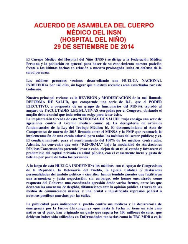 ACUERDO DE ASAMBLEA DEL CUERPO  MÉDICO DEL INSN  (HOSPITAL DEL NIÑO)  29 DE SETIEMBRE DE 2014  El Cuerpo Médico del Hospit...