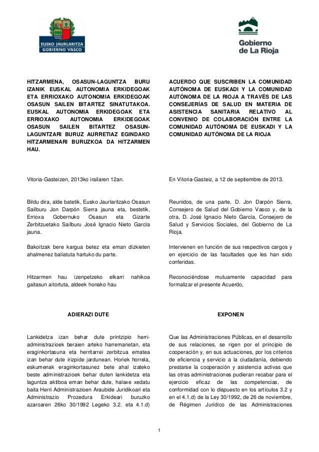 1 HITZARMENA, OSASUN-LAGUNTZA BURU IZANIK EUSKAL AUTONOMIA ERKIDEGOAK ETA ERRIOXAKO AUTONOMIA ERKIDEGOAK OSASUN SAILEN BIT...