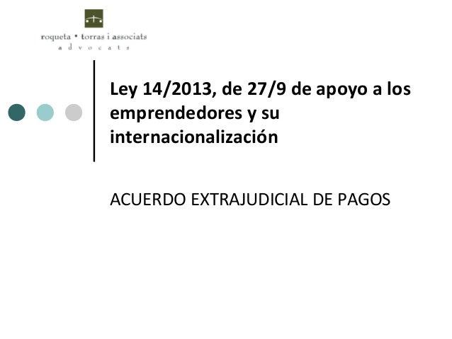 Acuerdo extrajudicial de pagos for Clausula suelo y acuerdo extrajudicial