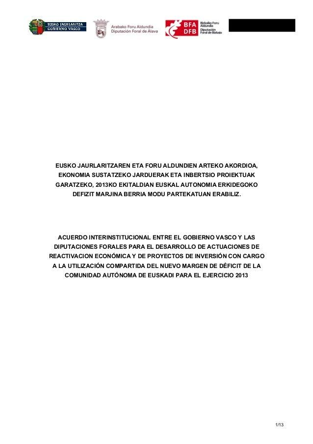 1/13 EUSKO JAURLARITZAREN ETA FORU ALDUNDIEN ARTEKO AKORDIOA, EKONOMIA SUSTATZEKO JARDUERAK ETA INBERTSIO PROIE...