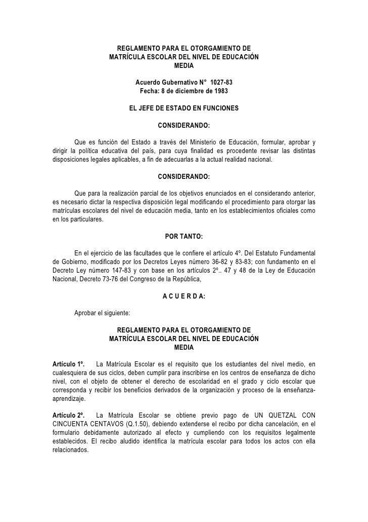 REGLAMENTO PARA EL OTORGAMIENTO DE                      MATRÍCULA ESCOLAR DEL NIVEL DE EDUCACIÓN                          ...