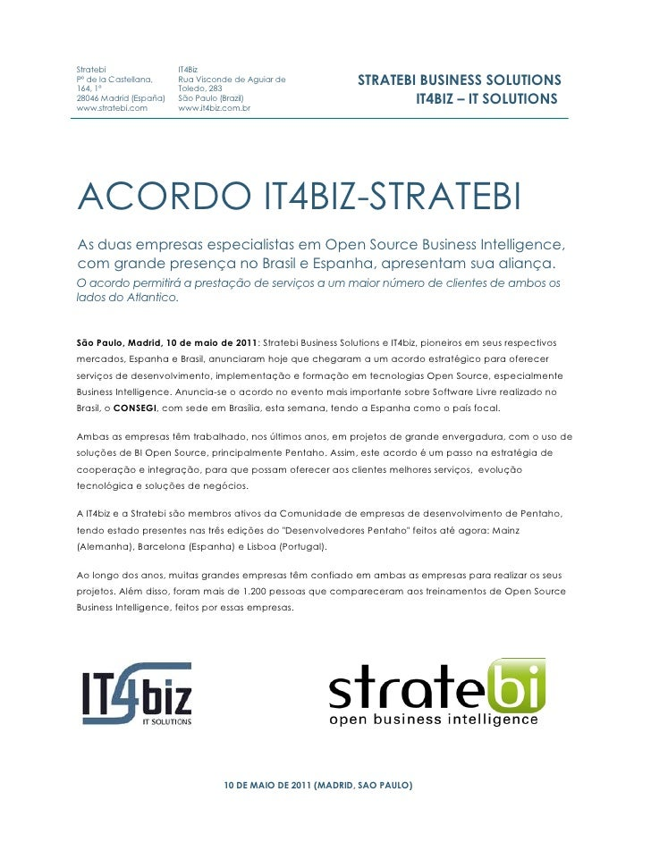 Stratebi                IT4BizPº de la Castellana,164, 1º                        Rua Visconde de Aguiar de                ...