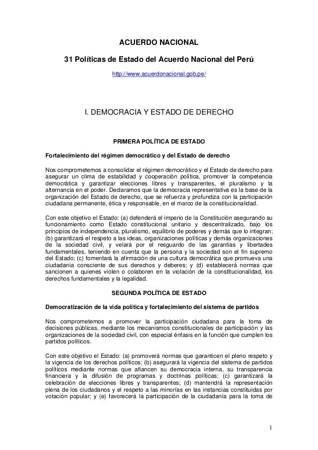 ACUERDO NACIONAL 31 Políticas de Estado del Acuerdo Nacional del Perú http://www.acuerdonacional.gob.pe/ I. DEMOCRACIA Y E...