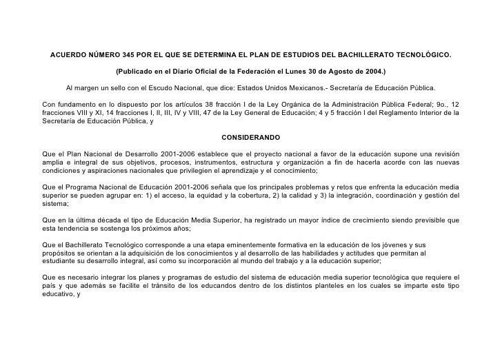 ACUERDO NÚMERO 345 POR EL QUE SE DETERMINA EL PLAN DE ESTUDIOS DEL BACHILLERATO TECNOLÓGICO.                          (Pub...