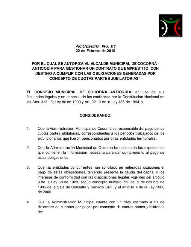 ACUERDO No. 01                             22 de Febrero de 2010     POR EL CUAL SE AUTORIZA AL ALCALDE MUNICIPAL DE COCOR...