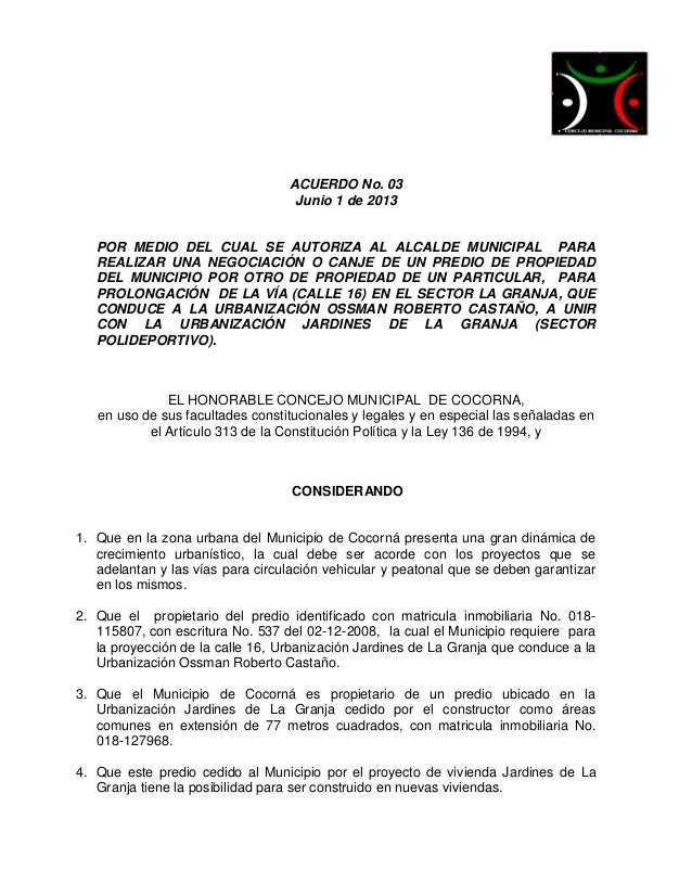 ACUERDO No. 03Junio 1 de 2013POR MEDIO DEL CUAL SE AUTORIZA AL ALCALDE MUNICIPAL PARAREALIZAR UNA NEGOCIACIÓN O CANJE DE U...