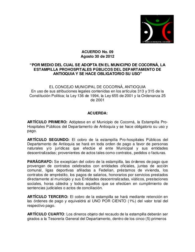 """ACUERDO No. 09                               Agosto 30 de 2012 """"POR MEDIO DEL CUAL SE ADOPTA EN EL MUNICIPIO DE COCORNÁ, L..."""