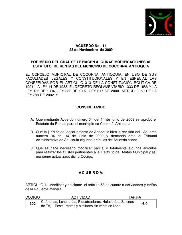 ACUERDO No. 11                           28 de Noviembre de 2009   POR MEDIO DEL CUAL SE LE HACEN ALGUNAS MODIFICACIONES A...