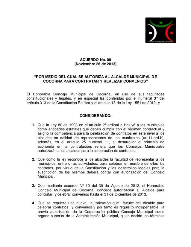 """ACUERDO No. 09 (Noviembre 26 de 2013) """"POR MEDIO DEL CUAL SE AUTORIZA AL ALCALDE MUNICIPAL DE COCORNA PARA CONTRATAR Y REA..."""