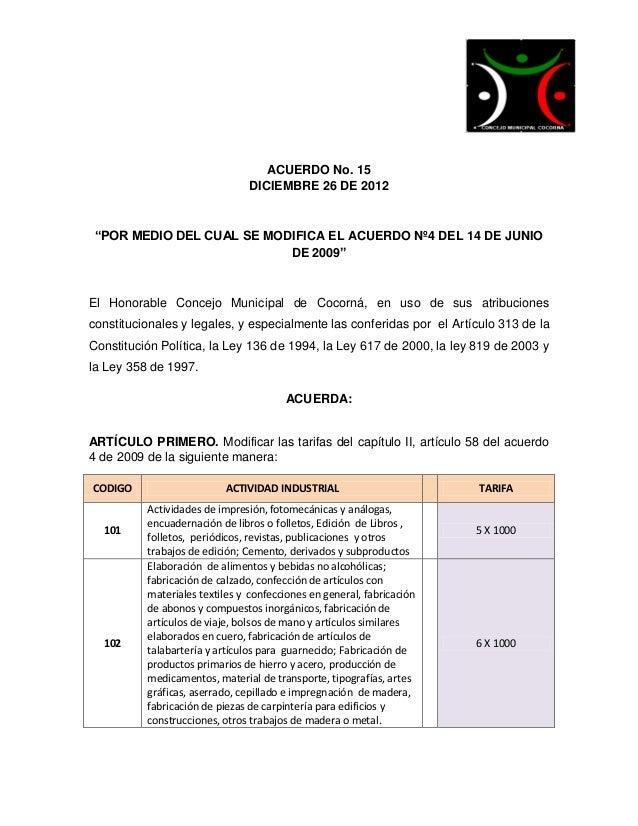"""ACUERDO No. 15                                DICIEMBRE 26 DE 2012 """"POR MEDIO DEL CUAL SE MODIFICA EL ACUERDO Nº4 DEL 14 D..."""