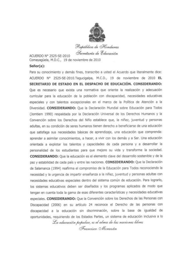 Comayagüela,  M. D.C. , 19 de noviembre de 2010  Señor(a):   Para su conocimiento y demás ñnes,  transcribo a usted el Acu...