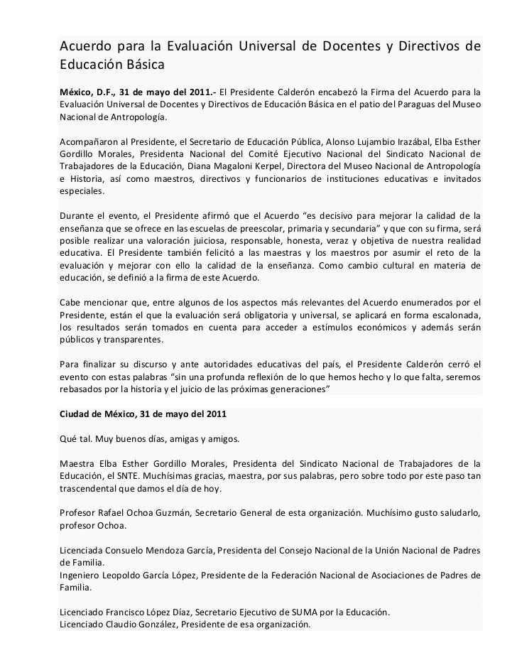 Acuerdo para la Evaluación Universal de Docentes y Directivos deEducación BásicaMéxico, D.F., 31 de mayo del 2011.- El Pre...