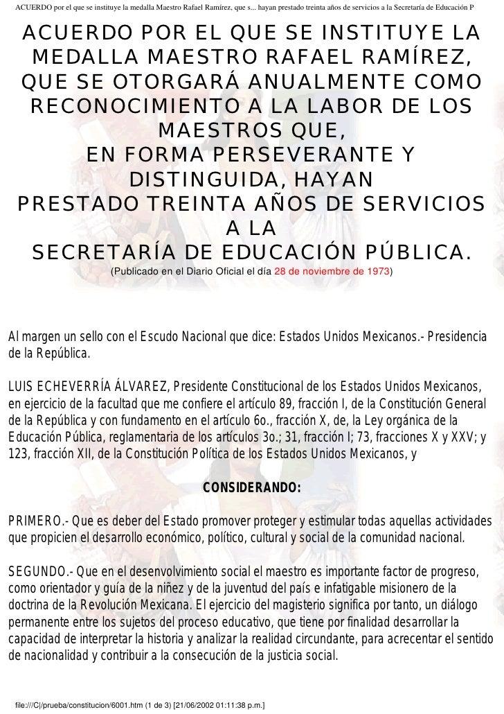 ACUERDO por el que se instituye la medalla Maestro Rafael Ramírez, que s... hayan prestado treinta años de servicios a la ...