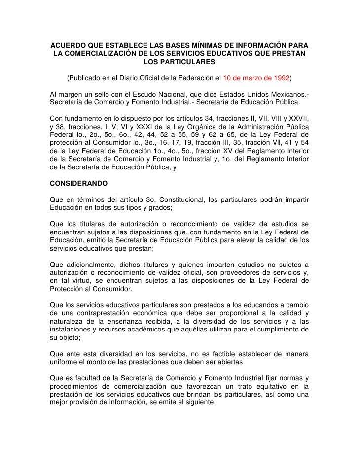 ACUERDO QUE ESTABLECE LAS BASES MÍNIMAS DE INFORMACIÓN PARA  LA COMERCIALIZACIÓN DE LOS SERVICIOS EDUCATIVOS QUE PRESTAN  ...