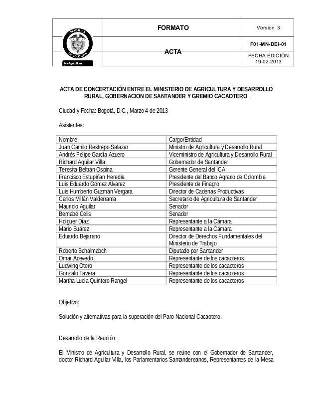 FORMATO Versión: 3 ACTA F01-MN-DEI-01 FECHA EDICIÓN 19-02-2013 ACTA DE CONCERTACIÓN ENTRE EL MINISTERIO DE AGRICULTURA Y D...