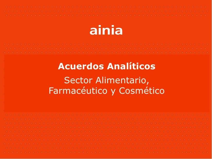 Acuerdos Analíticos Sector Alimentario, Farmacéutico y Cosmético