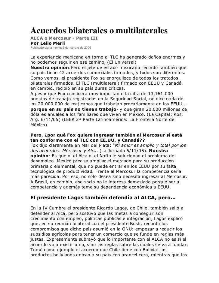 Acuerdos bilaterales o multilateralesALCA o Mercosur - Parte IIIPor Lelio MerliPublicado digitalmente: 9 de febrero de 200...