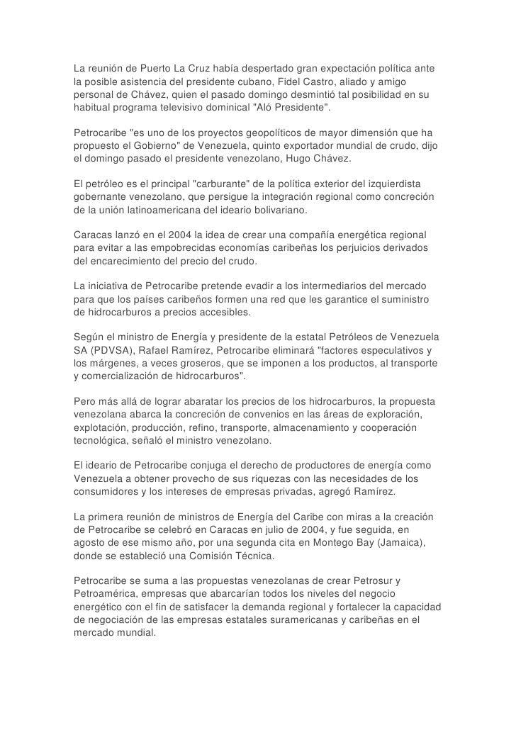 La reunión de Puerto La Cruz había despertado gran expectación política antela posible asistencia del presidente cubano, F...
