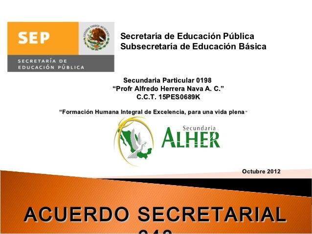 Secretaría de Educación Pública                      Subsecretaría de Educación Básica                      Secundaria Par...