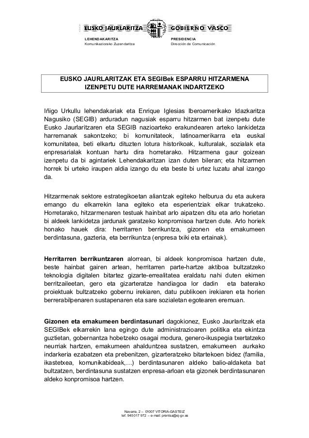 LEHENDAKARITZA Komunikaziorako Zuzendaritza  PRESIDENCIA Dirección de Comunicación  EUSKO JAURLARITZAK ETA SEGIBek ESPARRU...