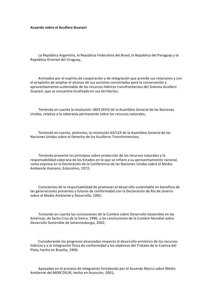 Acuerdo sobre el Acuífero Guarani         La República Argentina, la República Federativa del Brasil, la República del Par...
