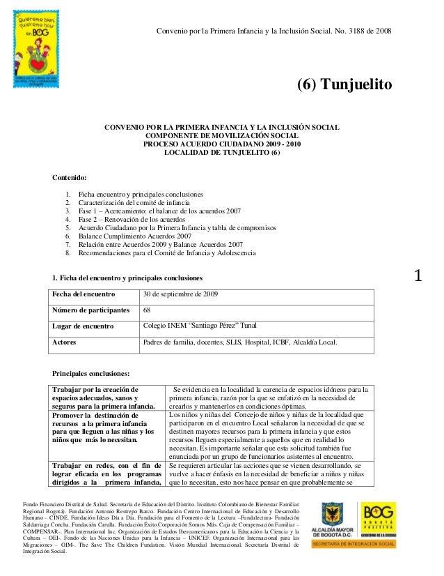 Convenio por la Primera Infancia y la Inclusión Social. No. 3188 de 2008 Fondo Financiero Distrital de Salud. Secretaría d...