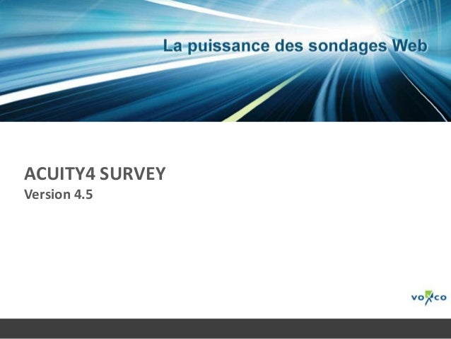 ACUITY4 SURVEYVersion 4.5