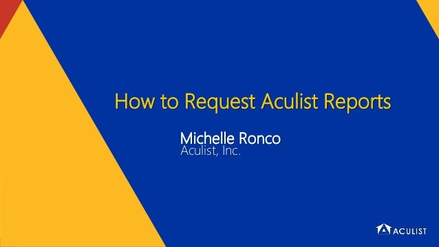 Michelle Ronco Aculist, Inc. How to Request Aculist Reports
