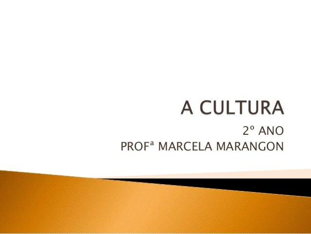2º ANOPROFª MARCELA MARANGON