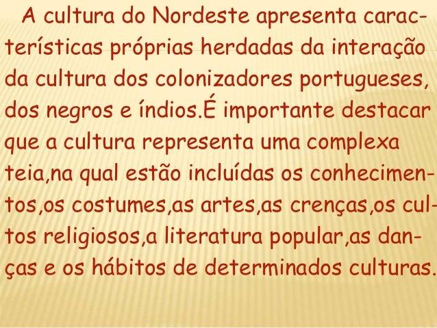 A cultura do nordeste Slide 2