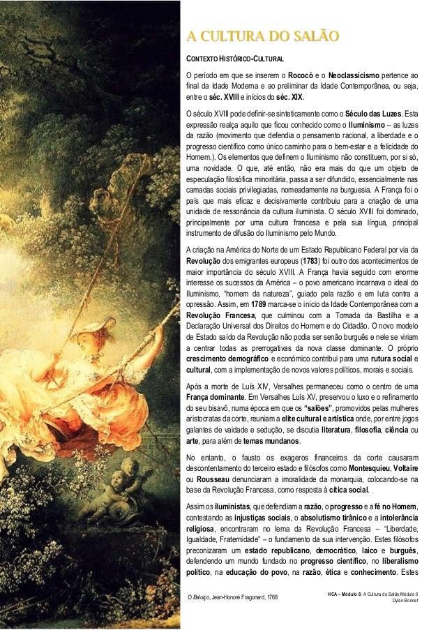 HCA – Módulo 6: A Cultura do Salão Módulo 6  Dylan Bonnet  A CULTURA DO SALÃO  CONTEXTO HISTÓRICO-CULTURAL  O período em q...