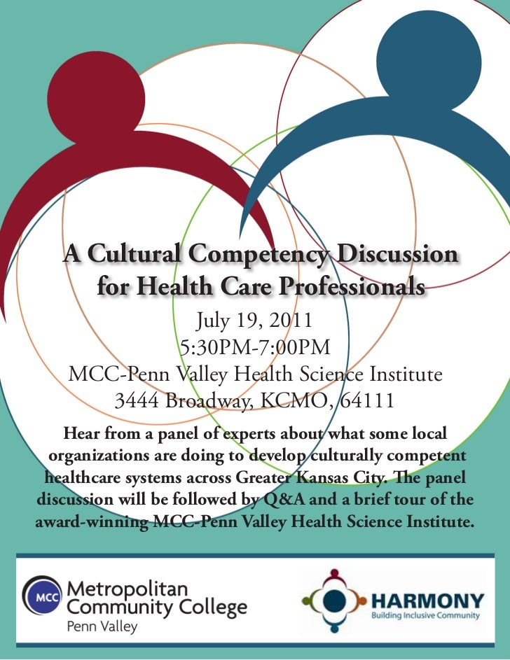 A Cultural Competency Discussion      for Health Care Professionals               July 19, 2011             5:30PM-7:00PM ...