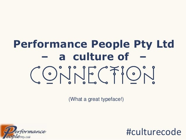 Performance People Pty Ltd – a culture of –  (What a great typeface!)  #culturecode