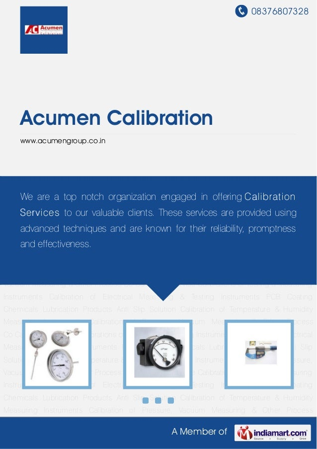 08376807328A Member ofAcumen Calibrationwww.acumengroup.co.inCalibration of Temperature & Humidity Measuring Instruments C...