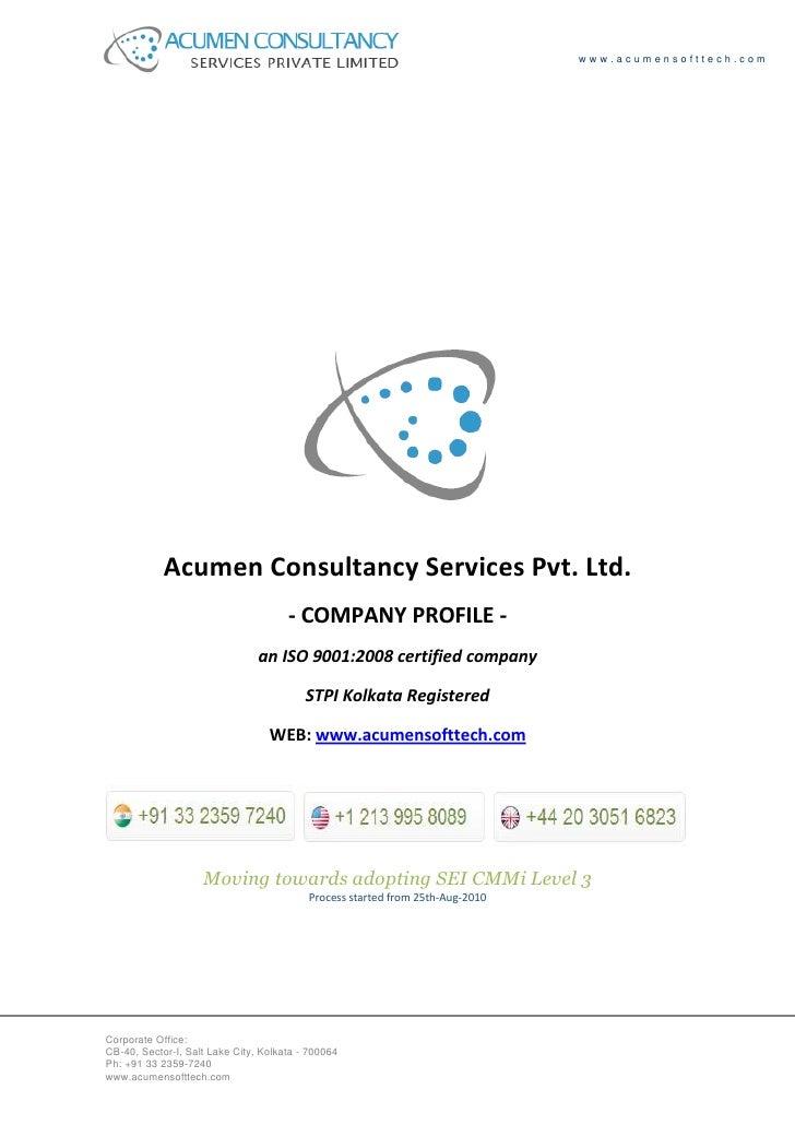www.acumensofttech.com                               Acumen Consultancy Services Pvt. Ltd.                                ...