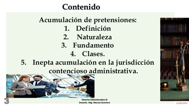 Acumulación de   pretensiones administrativas Slide 3