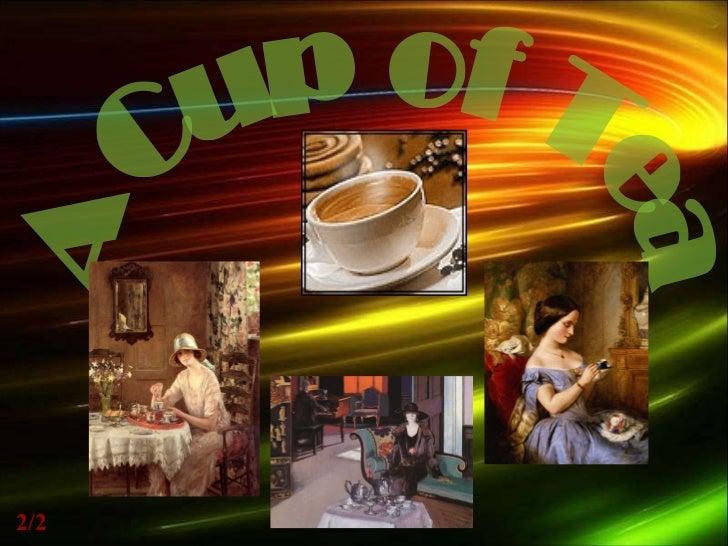 A Cup of Tea 1/2 2/2