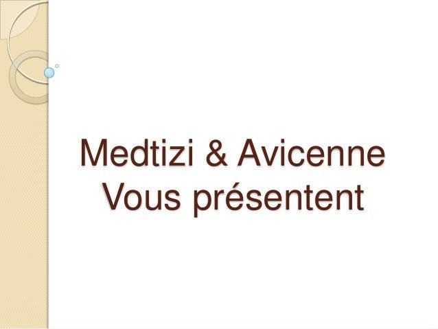 Medtizi & AvicenneVous présentent