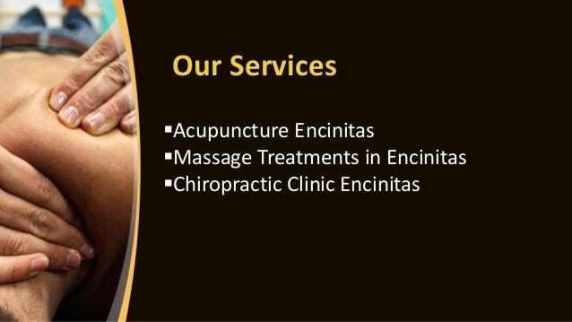 Our Services Acupuncture Encinitas Massage Treatments in Encinitas Chiropractic Clinic Encinitas