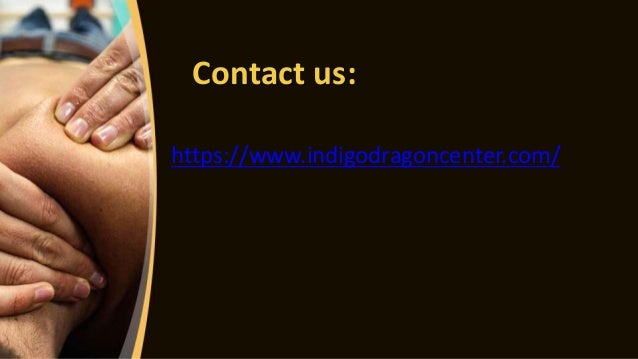 Contact us: https://www.indigodragoncenter.com/